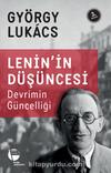 Lenin'in Düşüncesi & Devrimin Güncelliği