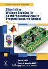 Simulink ve Waijung Blok Set ile ST Mikrodenetleyicilerin Programlaması ve Kontrol