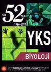 YKS Son 52 Yılın Biyoloji Soruları ve Ayrıntılı Çözümleri