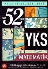 YKS 2. Oturum Matematik Son 52 Yılın Soruları ve Ayrıntılı Çözümleri