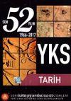 YKS 52 Yılın Tarih Soruları ve Ayrıntılı Çözümleri