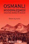 Osmanlı Modernleşmesi & İktisadi-Siyasi Dinamikler ve Kırılmalar