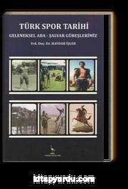 Türk Spor Tarihi & Geleneksel Aba-Şalvar Güreşlerimiz