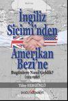 İngiliz Sicimi'nden Amerikan Bezi'ne & Bugünlere Nasıl Geldik? (1914-1980)