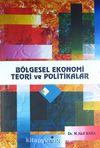 Bölgesel Ekonomi Teori ve Politikalar