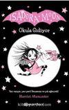 Isadora Moon Okula Gidiyor