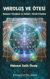 Varoluş ve Ötesi & Kutsalın Tecrübesi ve Vahdet-i Vücud Felsefesi