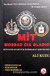MİT - MOSSAD - CIA - GLADIO / Dünyanın En Büyük İstihbarat Servisleri