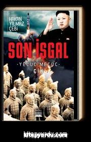 Son İşgal & Yecüc Mecüc Çin