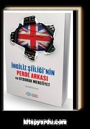 İngiliz Şiiliği'nin Perde Arkası ve Uyduruk Merciiyet
