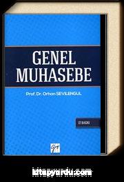 Genel Muhasebe / Orhan Sevilengül