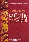 İslami Açıdan Müzik ve Teganni cep boy