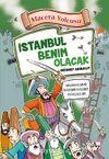 İstanbul Benim Olacak / Macera Yolcusu