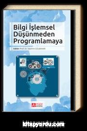 Bilgi İşlemsel Düşünmeden Programlamaya