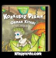 Korkusuz Pia'nın Orman Kitabı / Sessiz Kitap 1