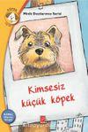 Kimsesiz Küçük Köpek Konu: Hayvan Sevgisi / Minik Dostlarımız Serisi