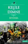 Kelile Ve Dimne / Beydeba