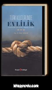 Türk Kültüründe Evlilik