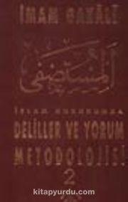 İslam Hukukunda Deliller ve Yorum Metodolojisi 2 Cilt Takım (3.Hamur) 7-A-9