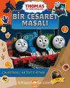 Thomas ve Arkadaşları / Bir Cesaret Masalı