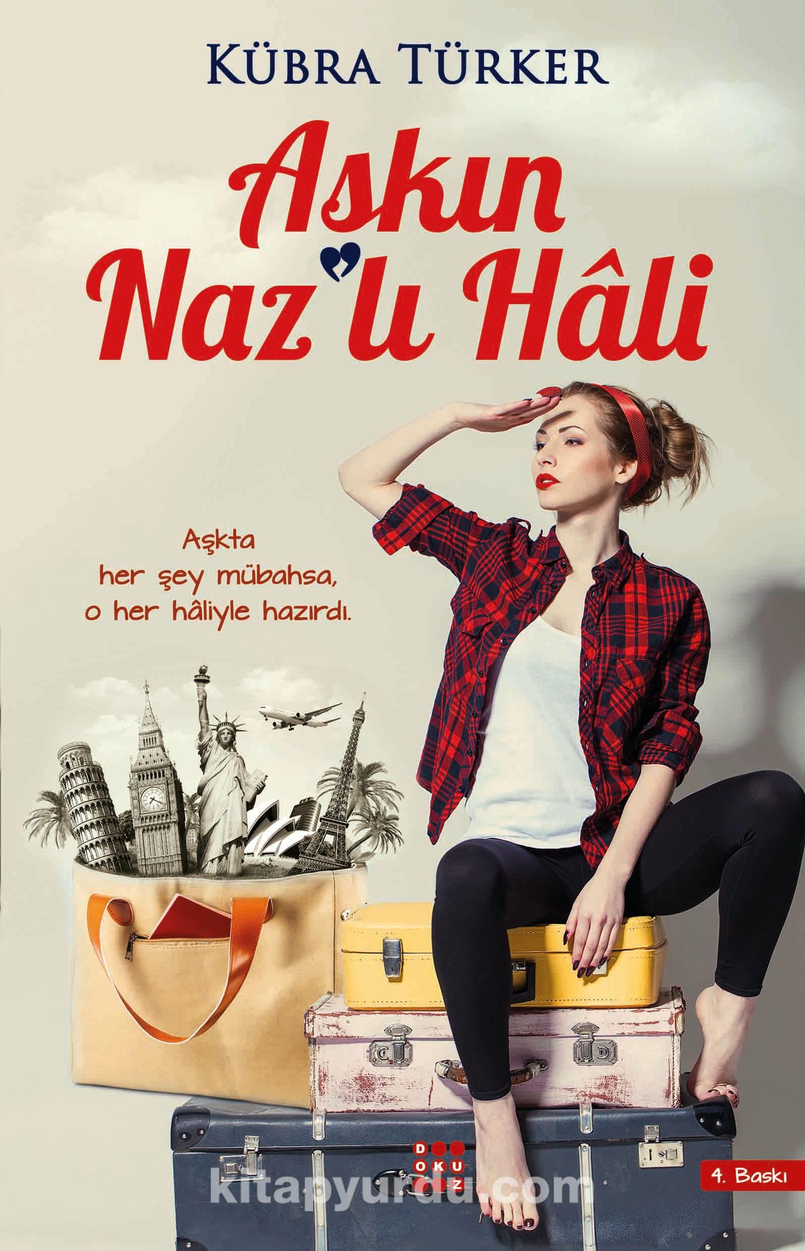 Aşkın Nazlı Hali - Kübra Türker pdf epub