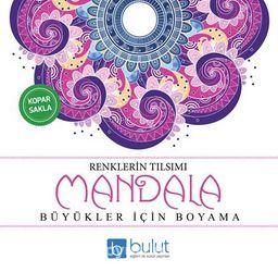Mandala / Renklerin Tılsımı