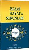 İslami Hayat ve Sorunları