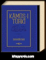 Kamus-ı Türki / Osmanlıca Metin