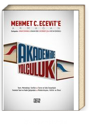 Akademiye Yolculuk & Mehmet C. Ecevit'e Armağan
