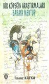 Bir Köpeğin Araştırmaları - Babaya Mektup