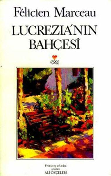 Lucrezia'nın Bahçesi - Felicien Marceau pdf epub