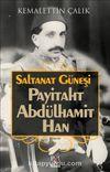 Saltanat Güneşi & Payitaht Abdülhamit Han