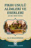Fıkıh Usulü Alimleri ve Eserleri & (III-XIII. Hicri Yüzyıl)
