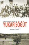 Tarihi Yaşamı ve Folklorü İle Yukarısöğüt