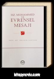 Hz. Muhammed ve Evrensel Mesajı