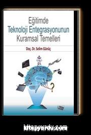 Eğitimde Teknoloji Entegrasyonunun Kurumsal Temelleri