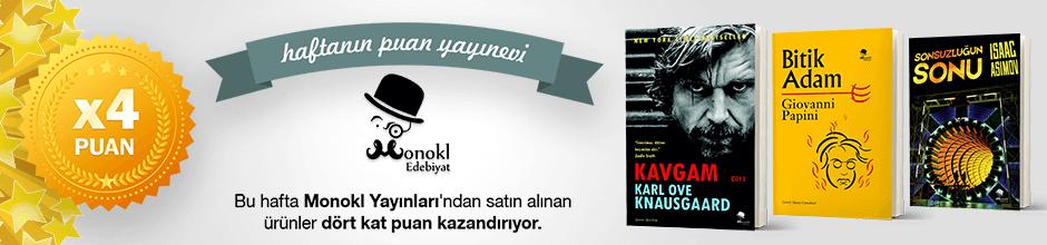 Monokl Yayınları'ndan alınan ürünün puanının 4 katı ekstradan hesabınıza yüklenecektir.