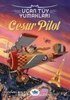 Cesur Pilot / Uçan Tüy Yumakları