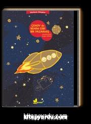 Çehov sa Benim Gibi Bir Yazarmış / Büyüyen Kitaplar Dizisi 3