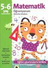 Matematik Öğreniyorum Aktivite Kitabım (5-6 Yaş)