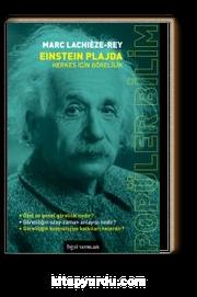 Einstein Plajda & Herkes İçin Görelilik