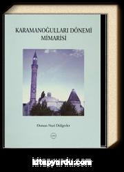 Karamanoğulları Dönemi Mimarisi