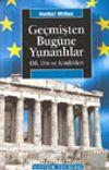 Geçmişten Bugüne Yunanlılar / Dil, Din ve Kimlikleri