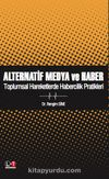 Alternatif Medya ve Haber & Toplumsal Hareketlerde Habercilik Pratikleri