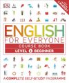 English for Everyone Level 1 Beginner (Course Book)