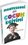 Montessori İle Çocuk Eğitimi