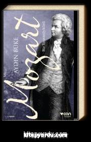 Mozart & Bir Yaşam Öyküsü