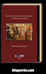 Batı'da Öteki'nin Kültürel ve İdeolojik Dönüşümü & Türkofobi ve İslamofobi