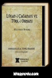Lügat-i Çağatayi ve Türk-i Osmani