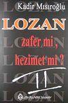 Lozan Zafer Mi? Hezimet Mi?/2